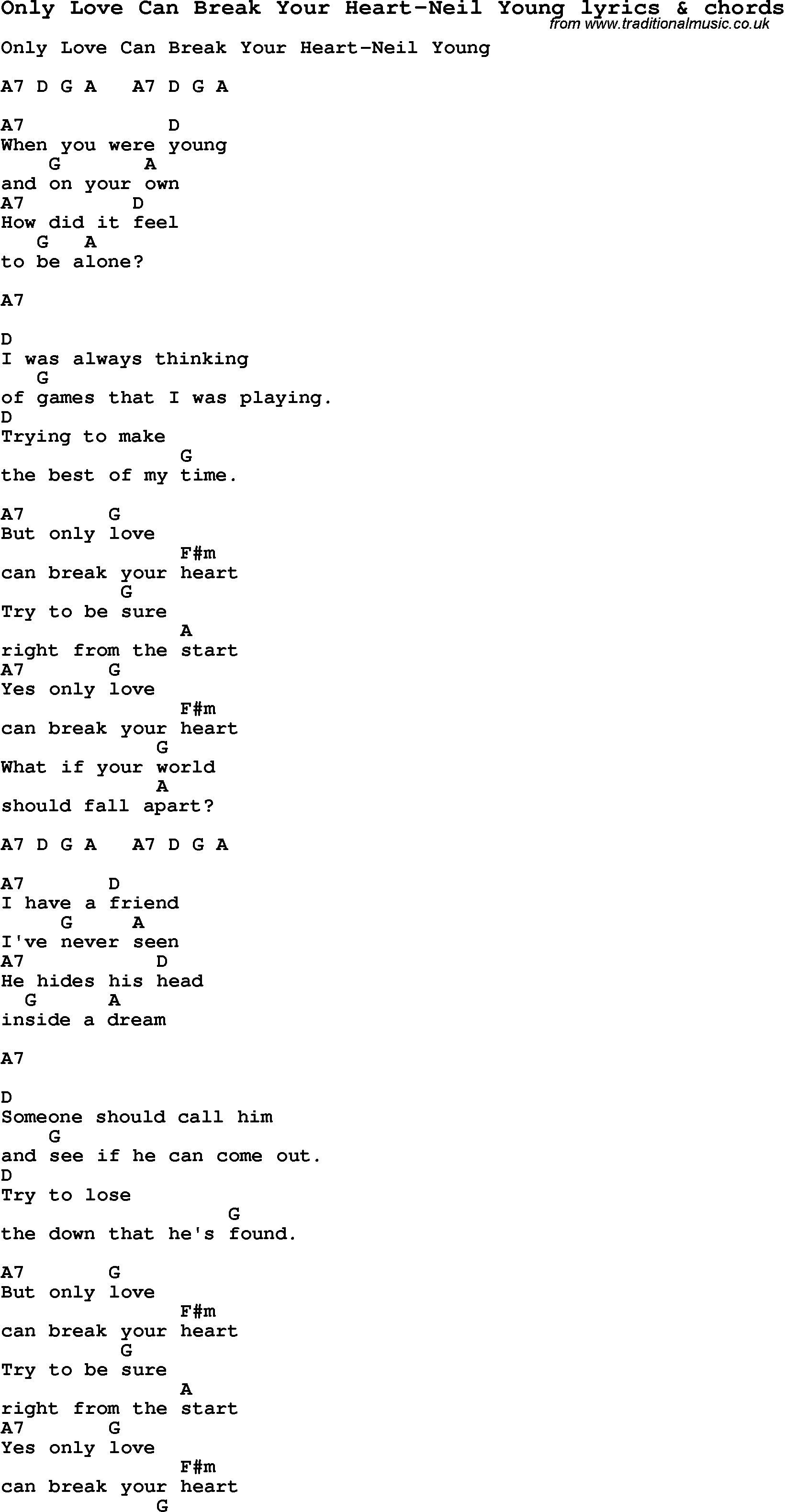 Love song lyrics foronly love can break your heart neil young love song lyrics for only love can break your heart neil young with chords hexwebz Image collections