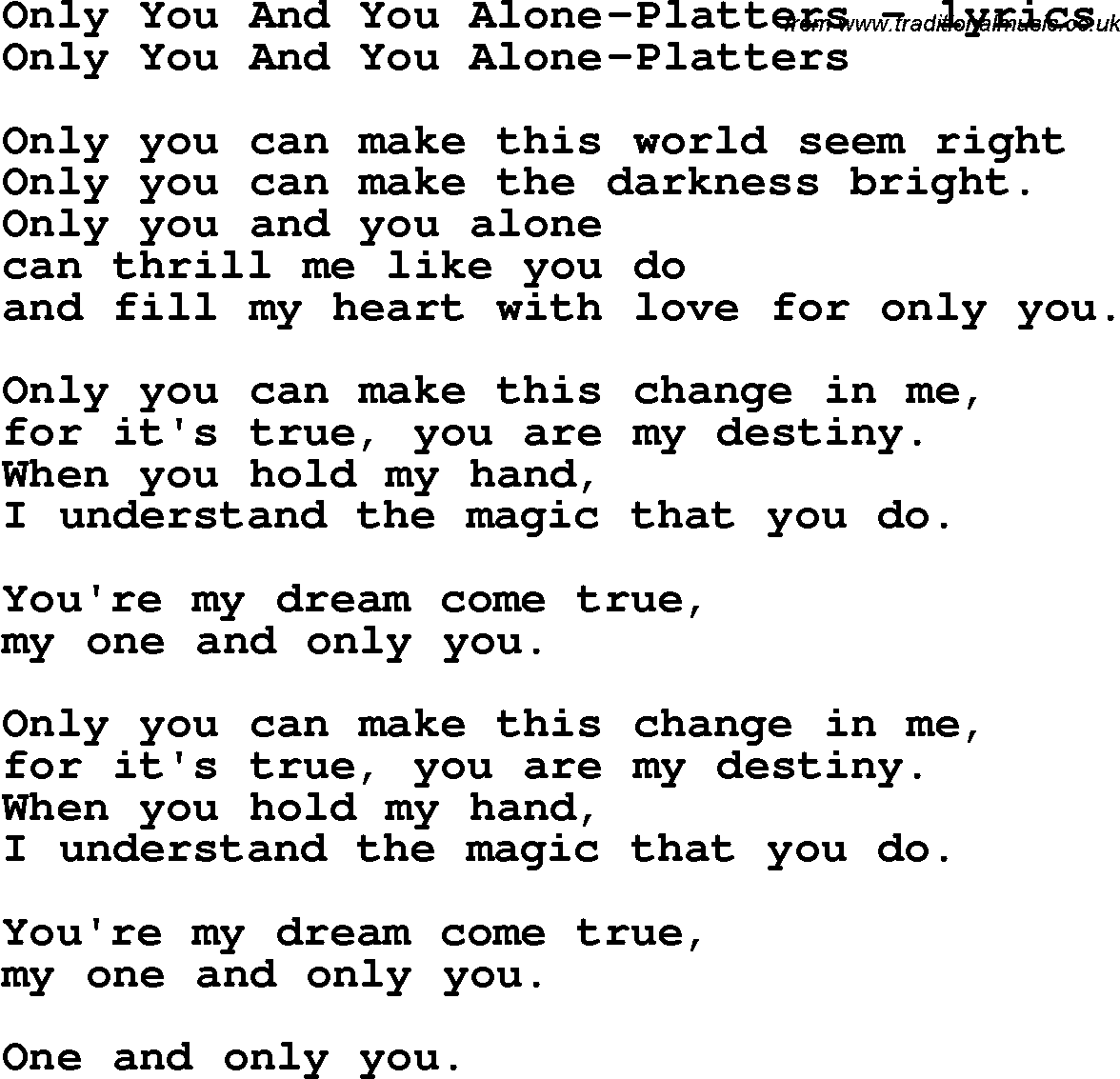 Love Song Lyrics for:Only You And You Alone-