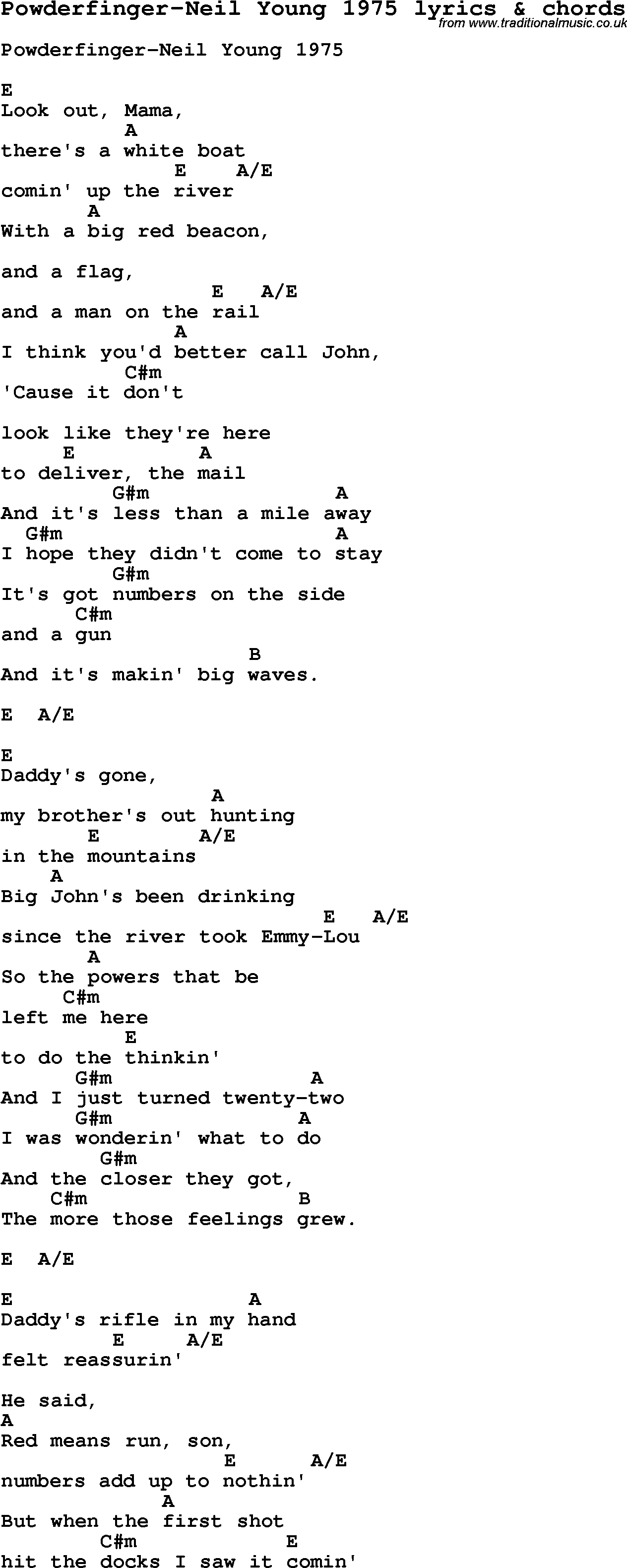 Love Song Lyrics for:Powderfinger-Neil Young 1975 with chords.