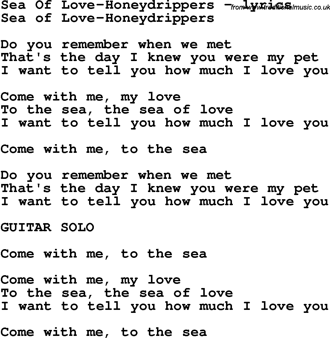 Love Song Lyrics For:Sea Of Love-Honeydrippers