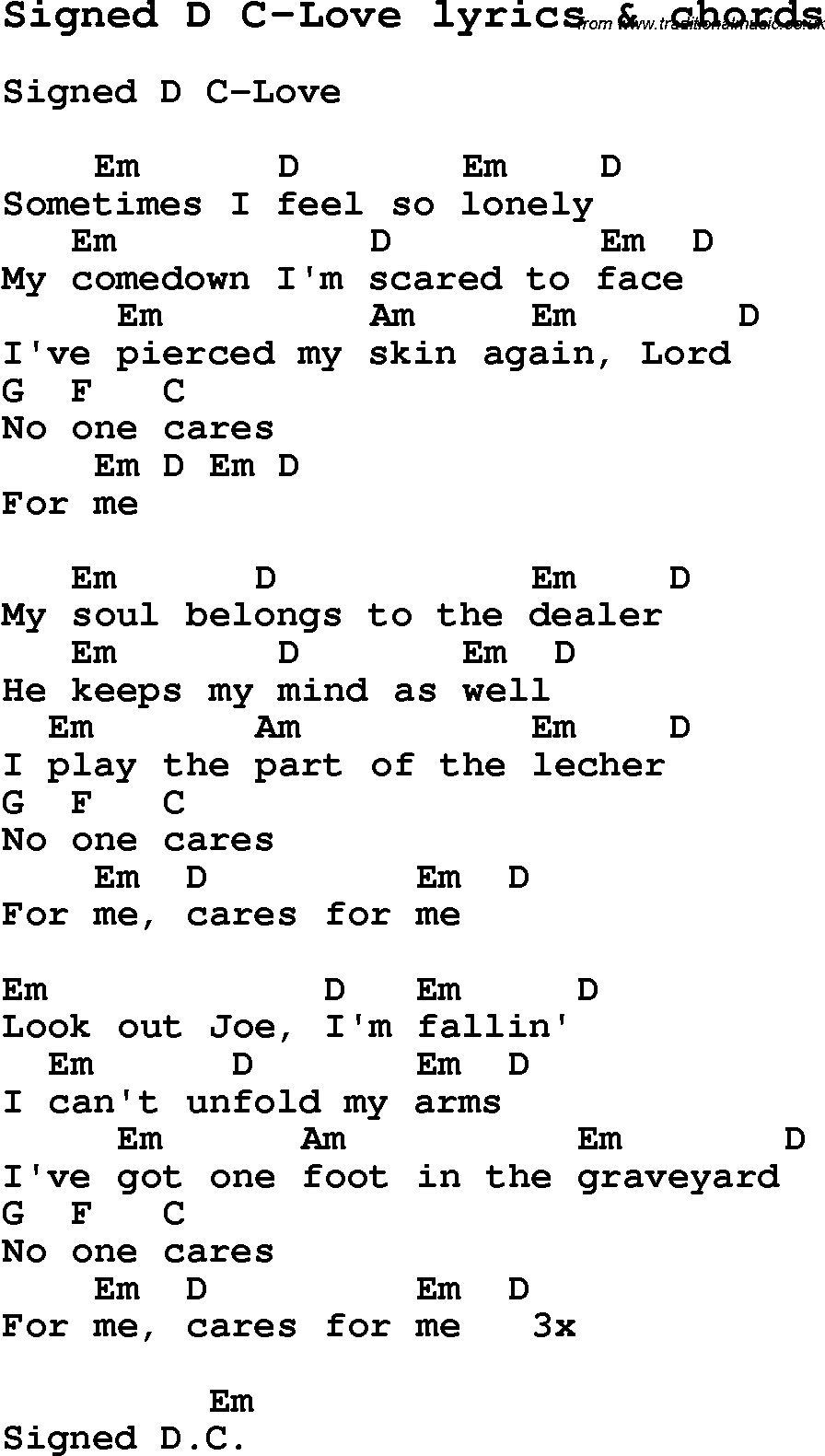 Love Song Lyrics for:Signed D C-Love with chords.