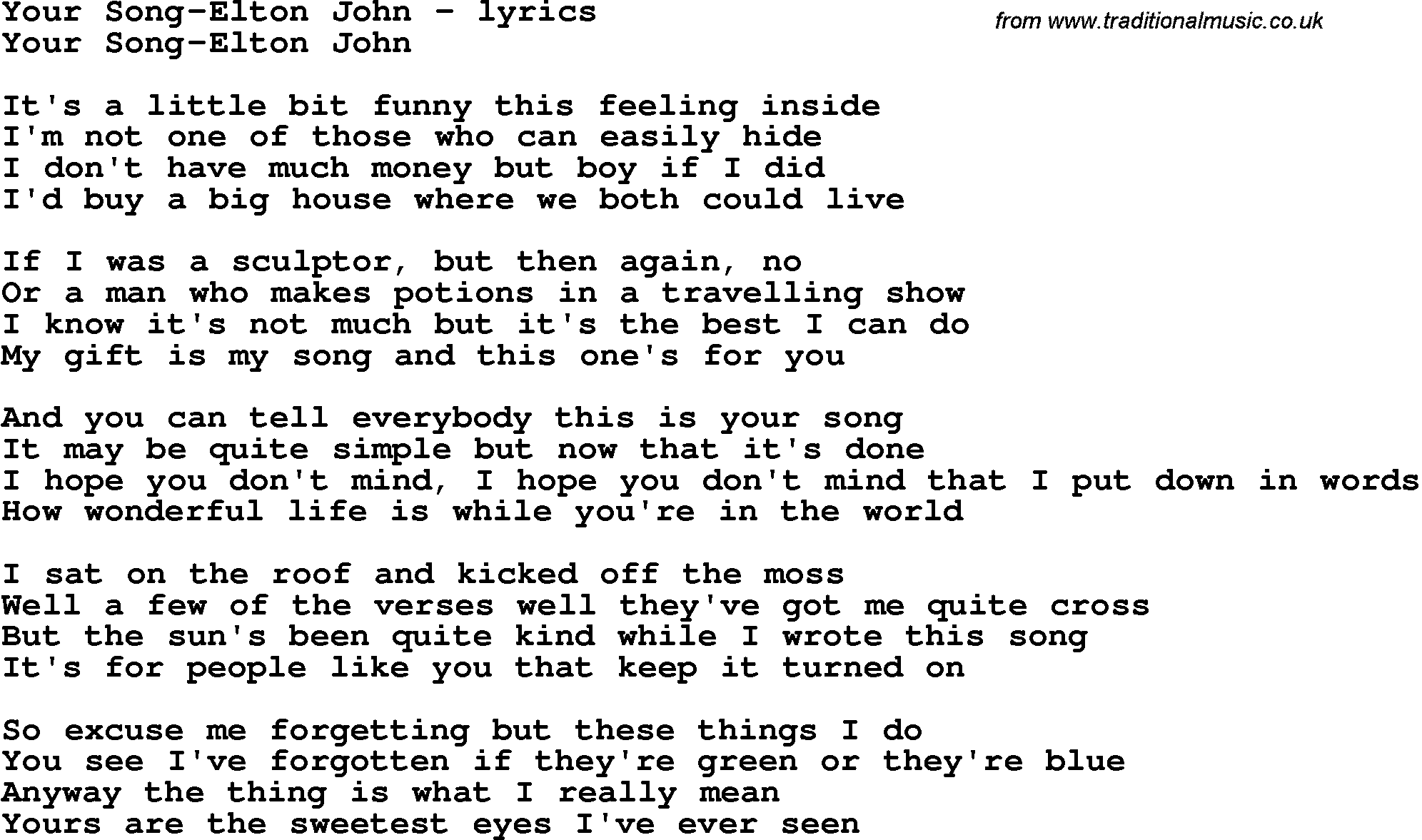 Love Song Lyrics for:Your Song-Elton John