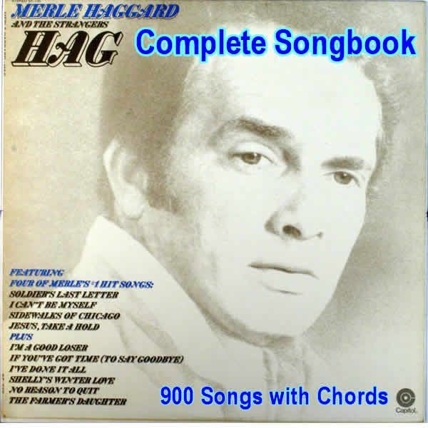 A Completeish Merle Haggard Songbook 900 Songs With Lyrics And