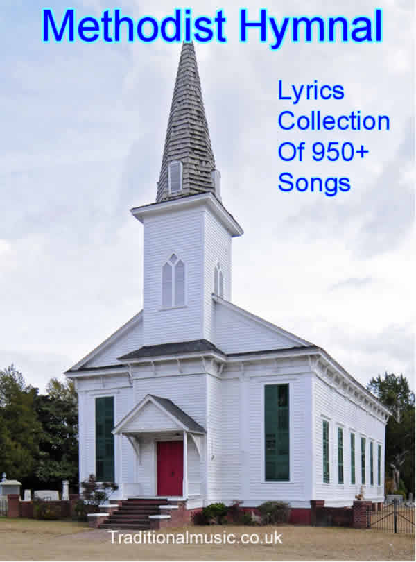 Lyric powerful christian song lyrics : Methodist Hymn Collection - Titles index page