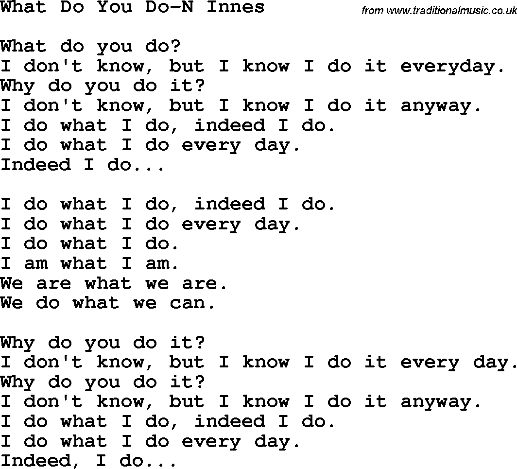 Download what do you do n innes lyrics as pdf file for printing etc