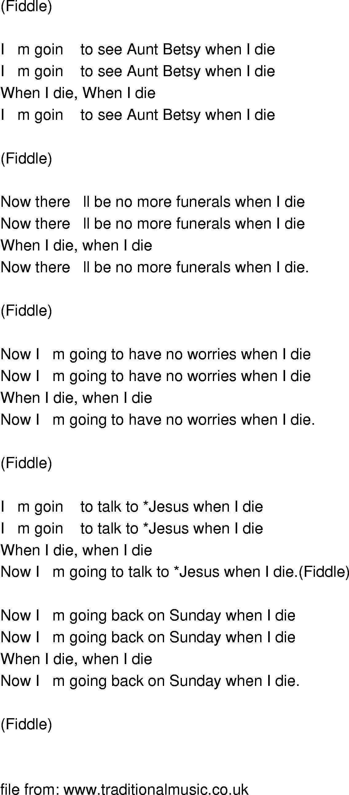 when i die Registered user currently offline posts: 214 join date: may 2009 when i die let me go down speaking in tongues by linda gibson johnson.