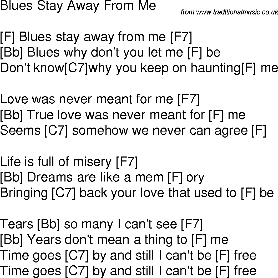 Old time song lyrics with guitar chords for Blues Stay Away From Me F