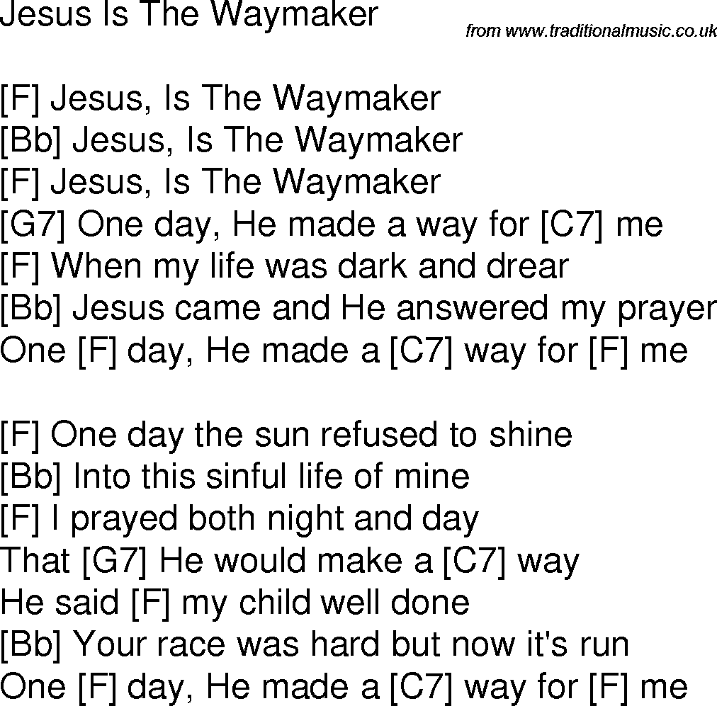 Old time song lyrics with guitar chords for jesus is the waymaker f old time song lyrics with chords for jesus is the waymaker f hexwebz Image collections