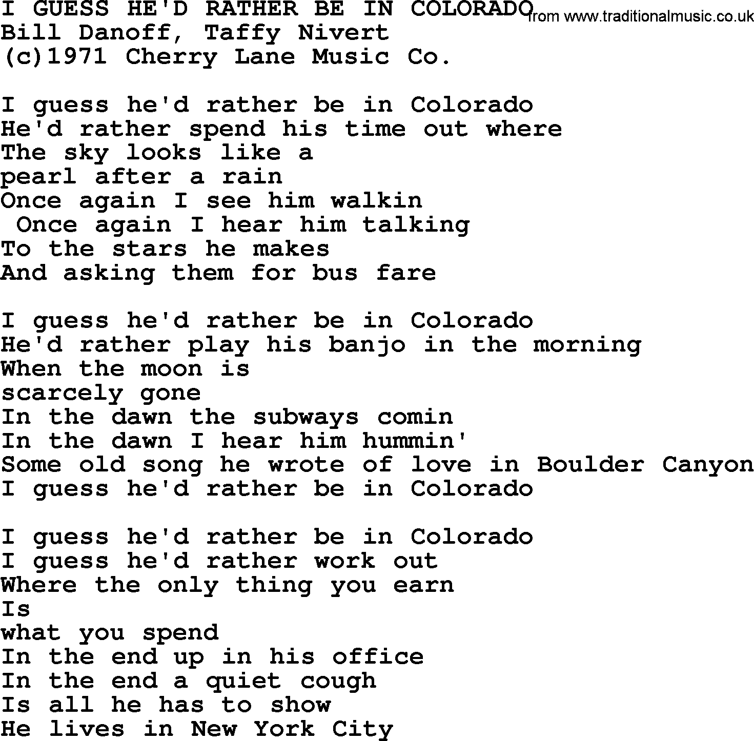 Peter Paul And Mary Song I Guess Hed Rather Be In Colorado Lyrics