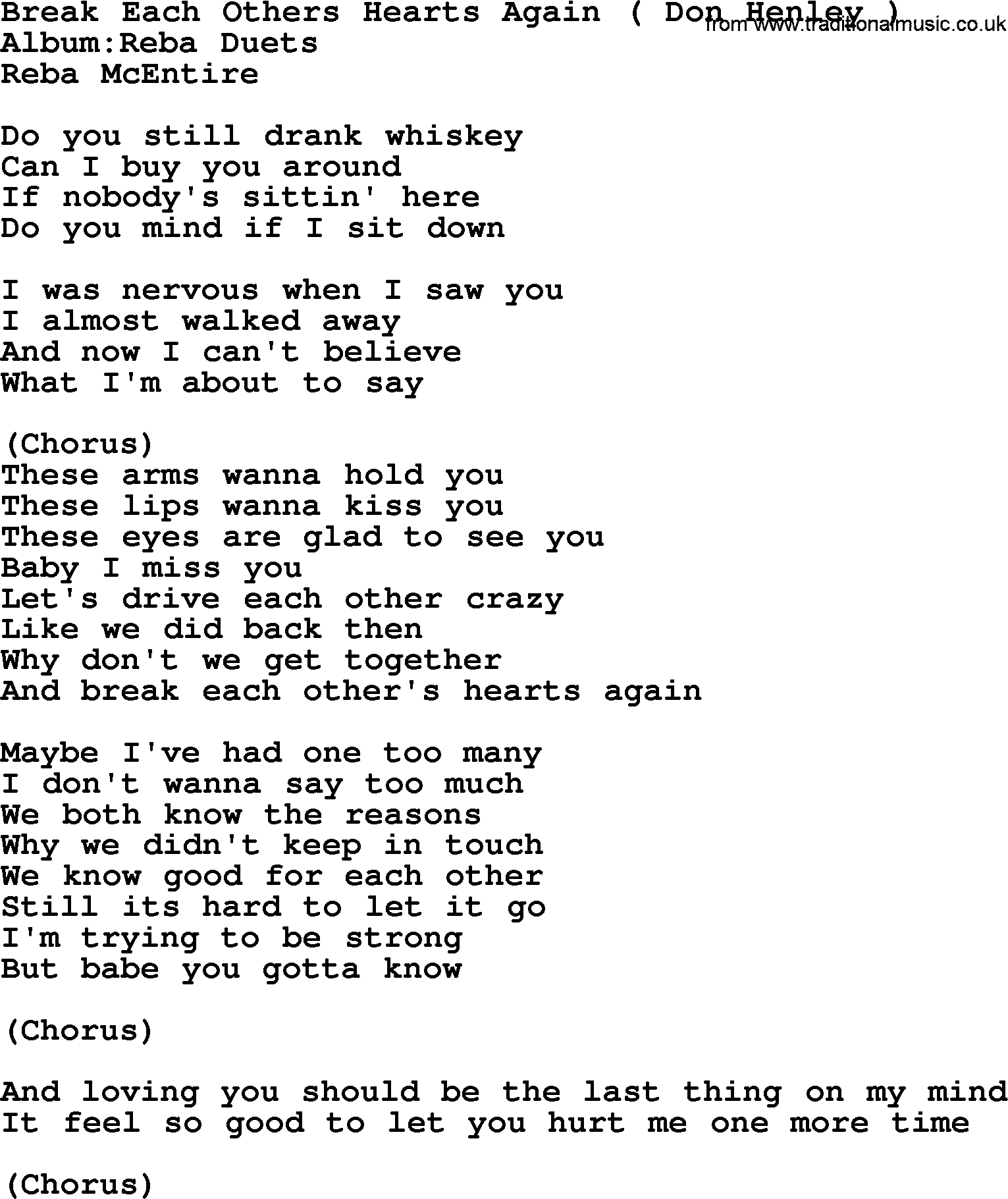Break Each Others Hearts Again By Reba Mcentire Lyrics Runawaybesson the boys second single :) color coded lyrics: traditional music library