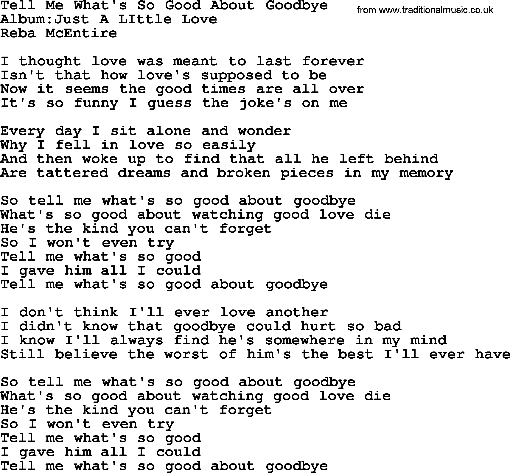 Tell Me What's So Good About Goodbye, by Reba McEntire - lyrics