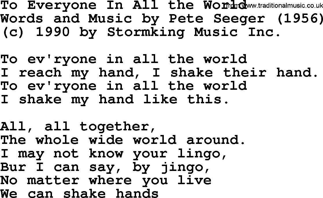 Pete Seeger song - To Everyone In All the World lyrics