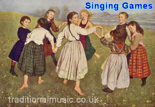 Singing Games -A collection of traditional Folk Dances & songs,