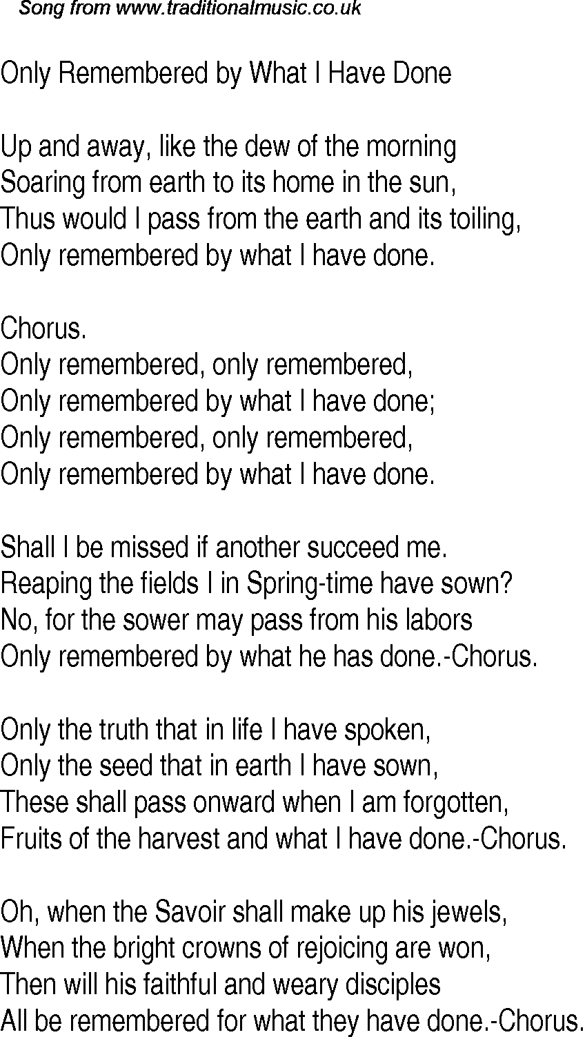 Only remembered for what we have done song — photo 1