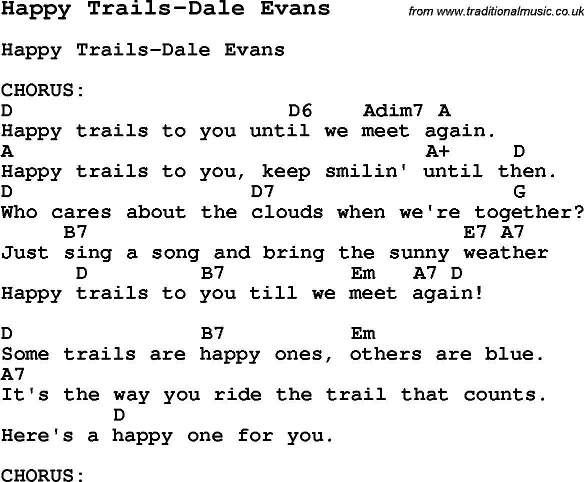 Summer camp song happy trails dale evans with lyrics and chords summer camp song happy trails dale evans with lyrics and chords for hexwebz Choice Image