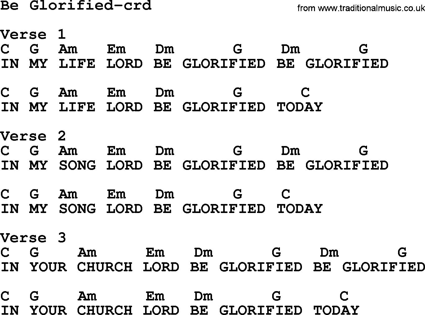 Lyrics containing the term: christ in us be glorified by ...