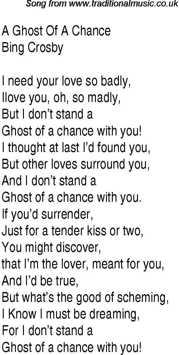 Lyric lyrics for : Top songs, 1933 music charts: lyrics for Ghost Of A Chance
