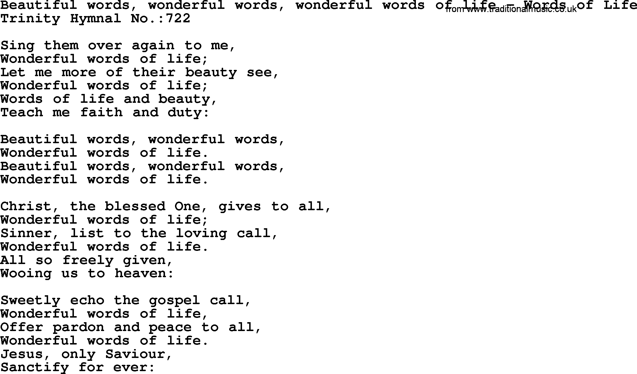 Trinity Hymnal Hymn: Beautiful Words, Wonderful Words, Wonderful Words Of Life--Words Of Life ...