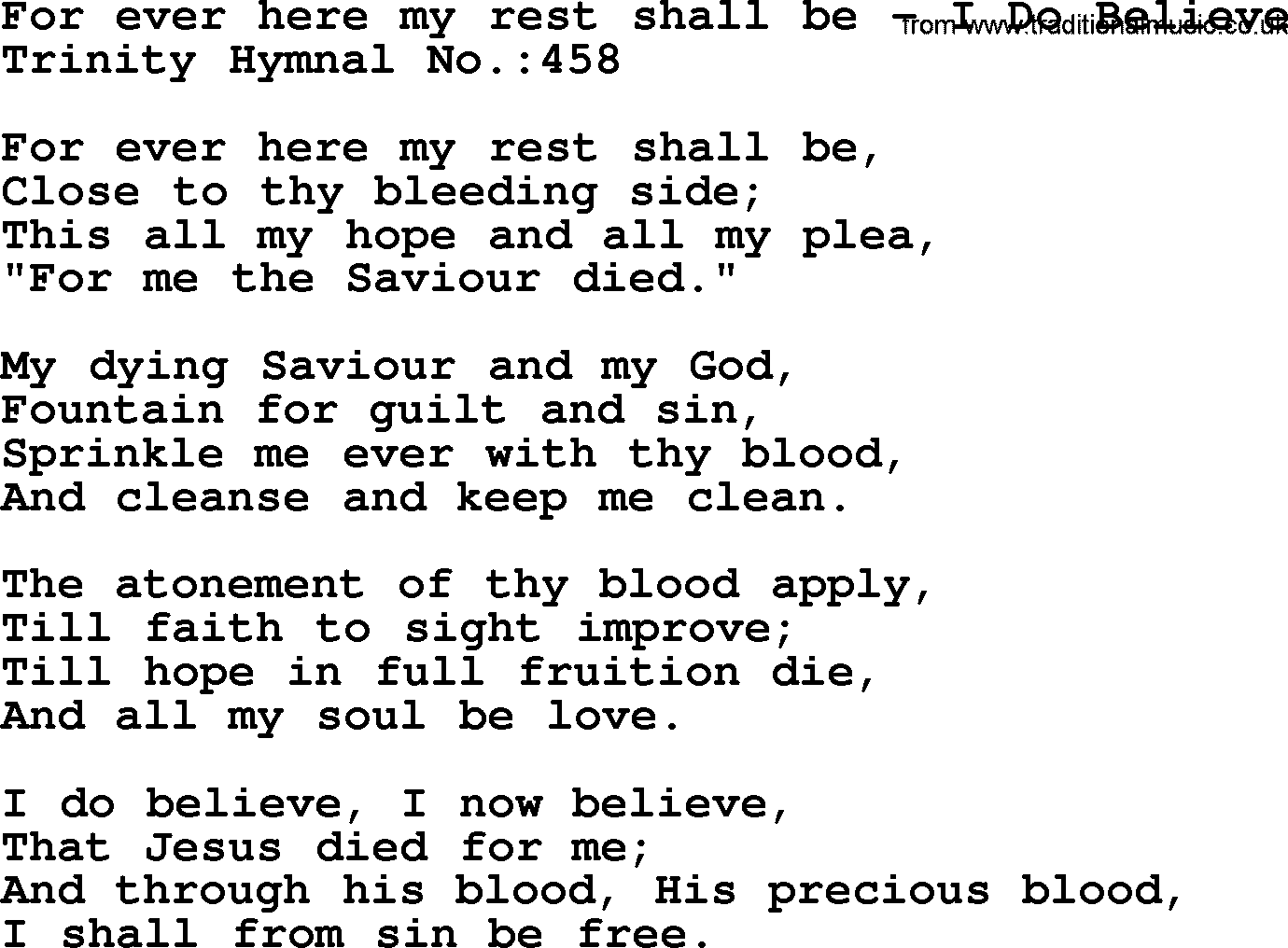 Trinity Hymnal Hymn: For Ever Here My Rest Shall Be--I Do