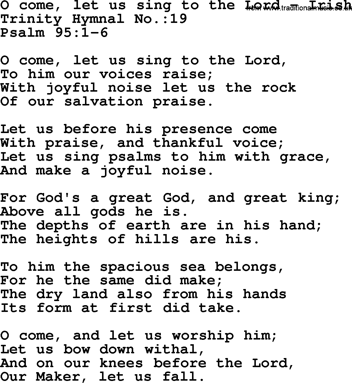 Trinity Hymnal Hymn: O Come, Let Us Sing To The Lord--Irish