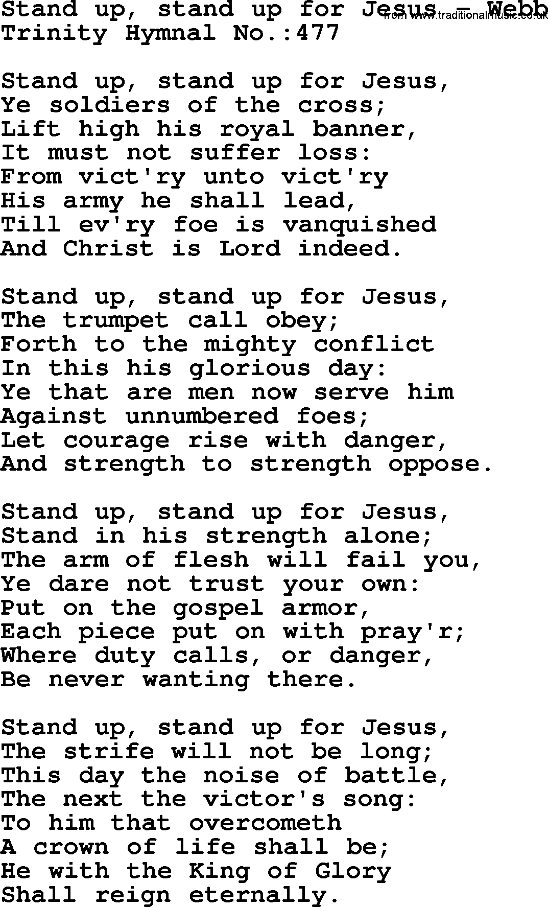 Trinity Hymnal Hymn: Stand Up, Stand Up For Jesus--Webb