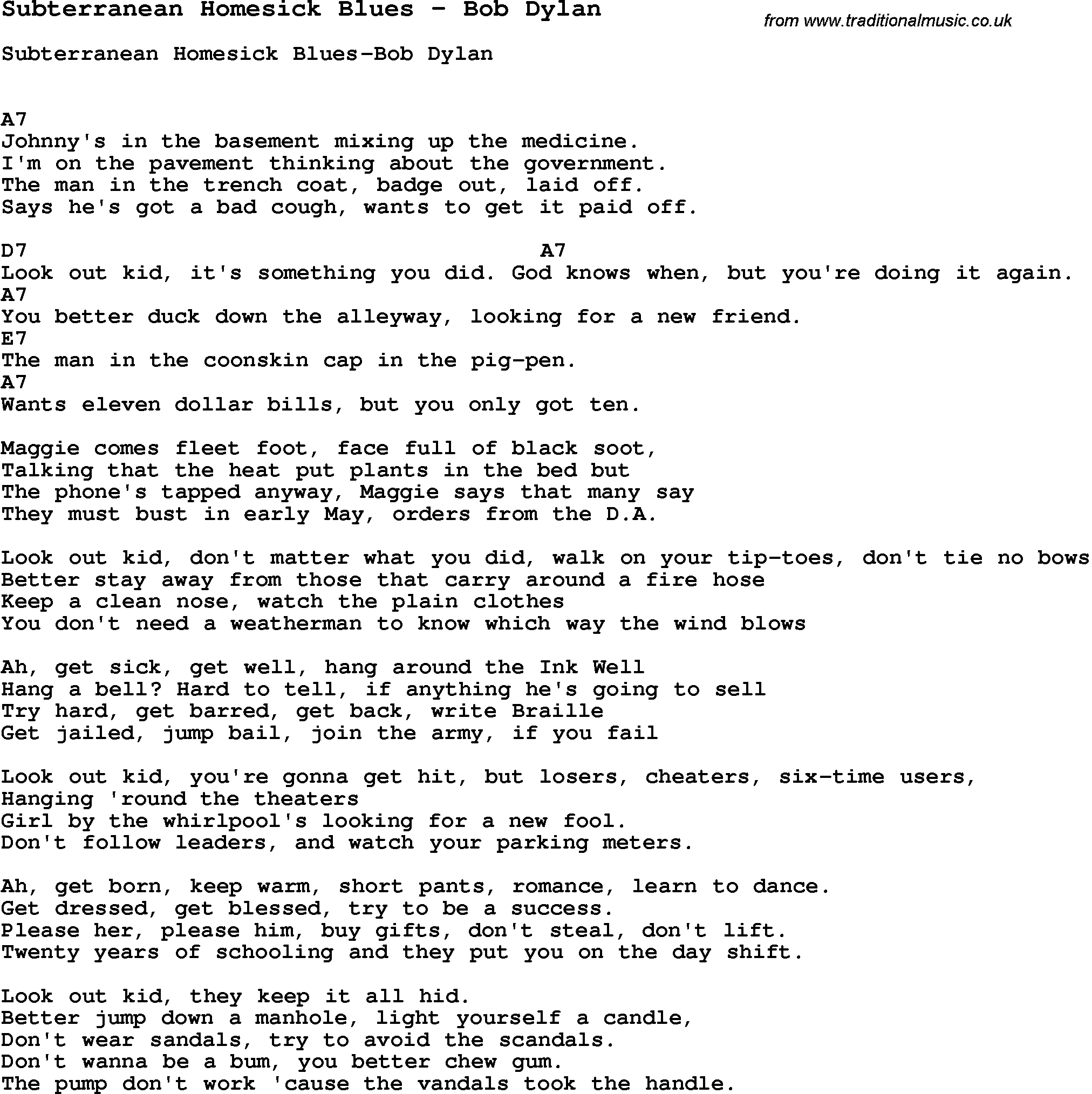 Song subterranean homesick blues by bob dylan song lyric for song subterranean homesick blues by bob dylan with lyrics for vocal performance and accompaniment chords hexwebz Gallery
