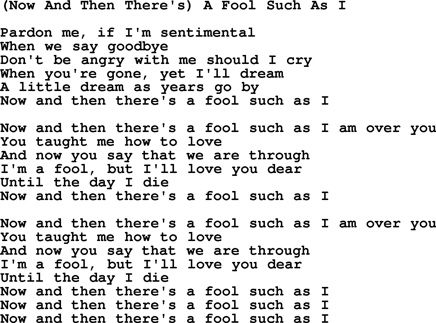 A Fool Such as I Songtext
