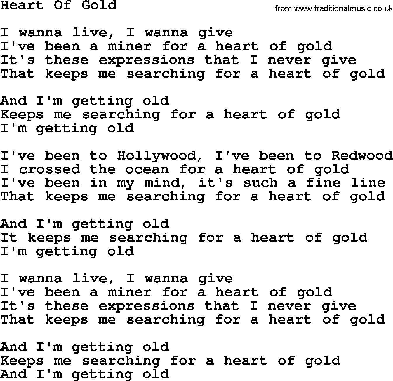 Willie Nelson song: Heart Of Gold, lyrics