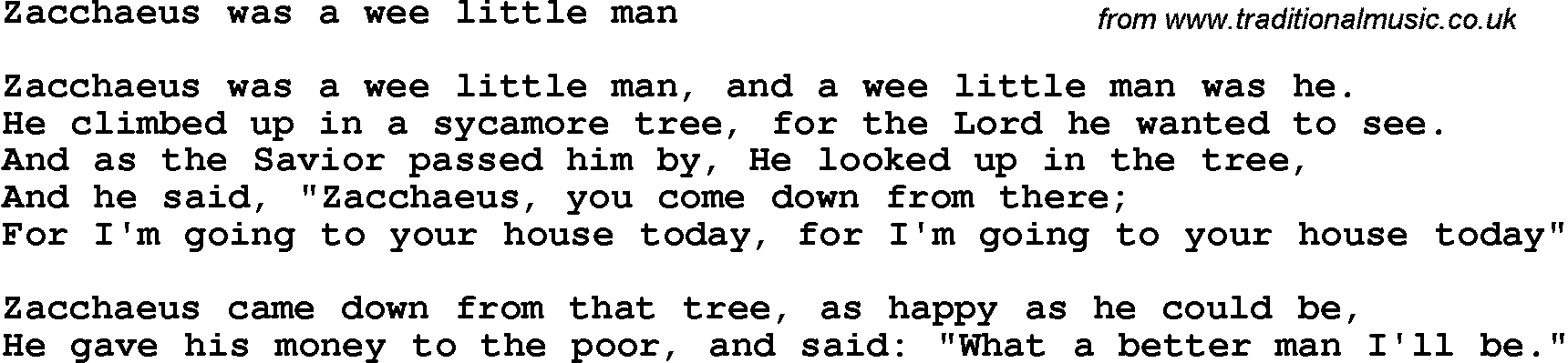 Lyric man song lyrics : Christian Childrens Song: Zacchaeus Was A Wee Little Man Lyrics