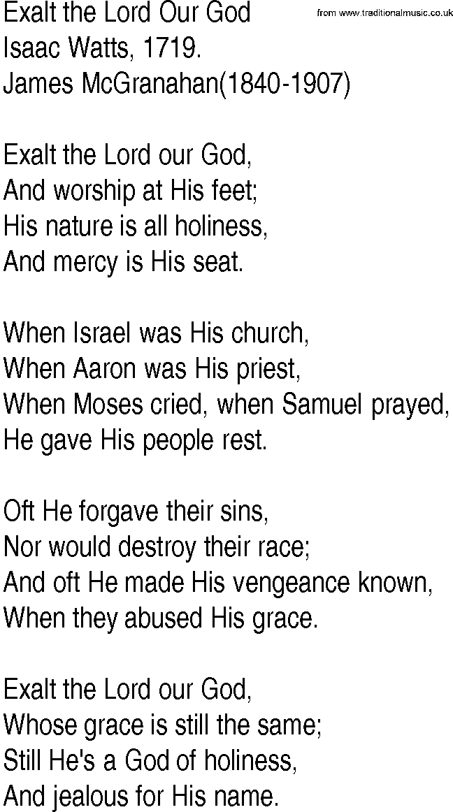 Lyric lyrics to same god : Hymn and Gospel Song Lyrics for Exalt the Lord Our God by Isaac Watts