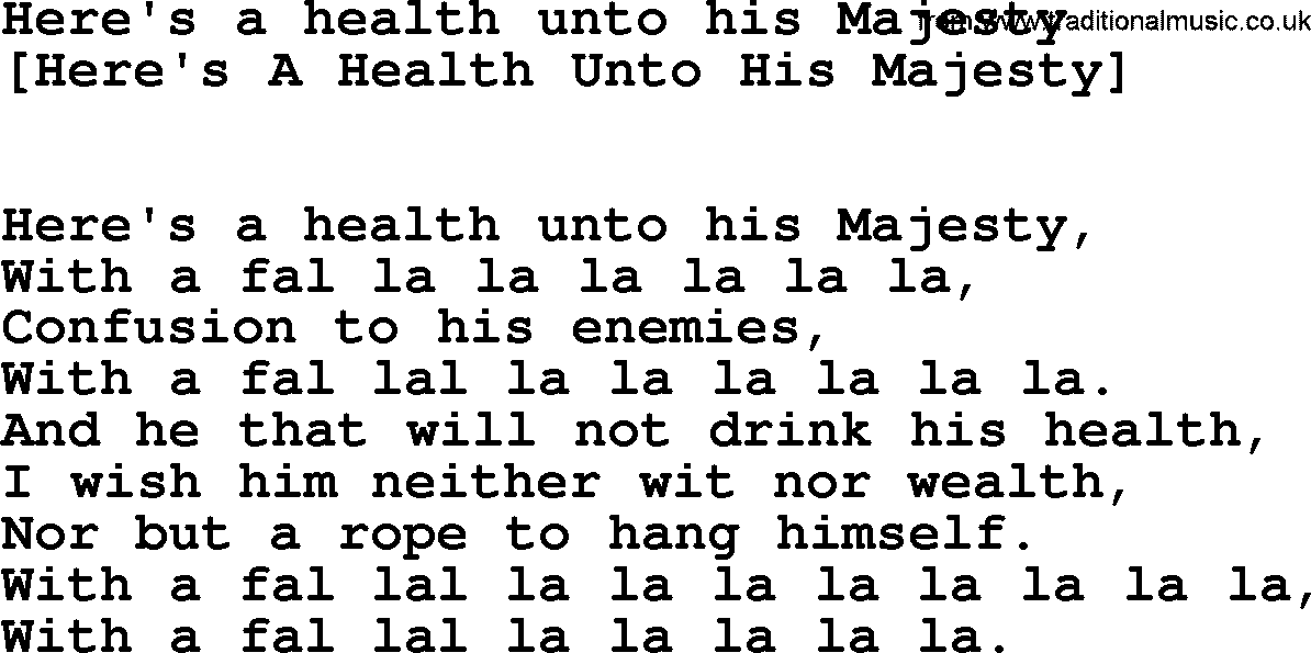 Lyric lyrics to majesty : Old English Song Lyrics for Here's A Health Unto His Majesty, with PDF