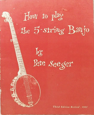 Banjo banjo chords popular songs : Complete Pete Seeger Songbook, 220 songs with lyrics, chords and ...