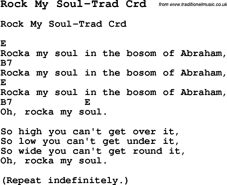 Lyric my rock lyrics : Skiffle Lyrics for: Rock My Soul-Trad with chords for Mandolin ...