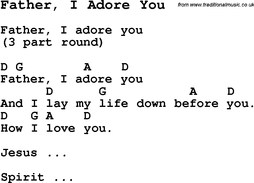 Summer Camp Song, Father, I Adore You, with lyrics and chords for ...